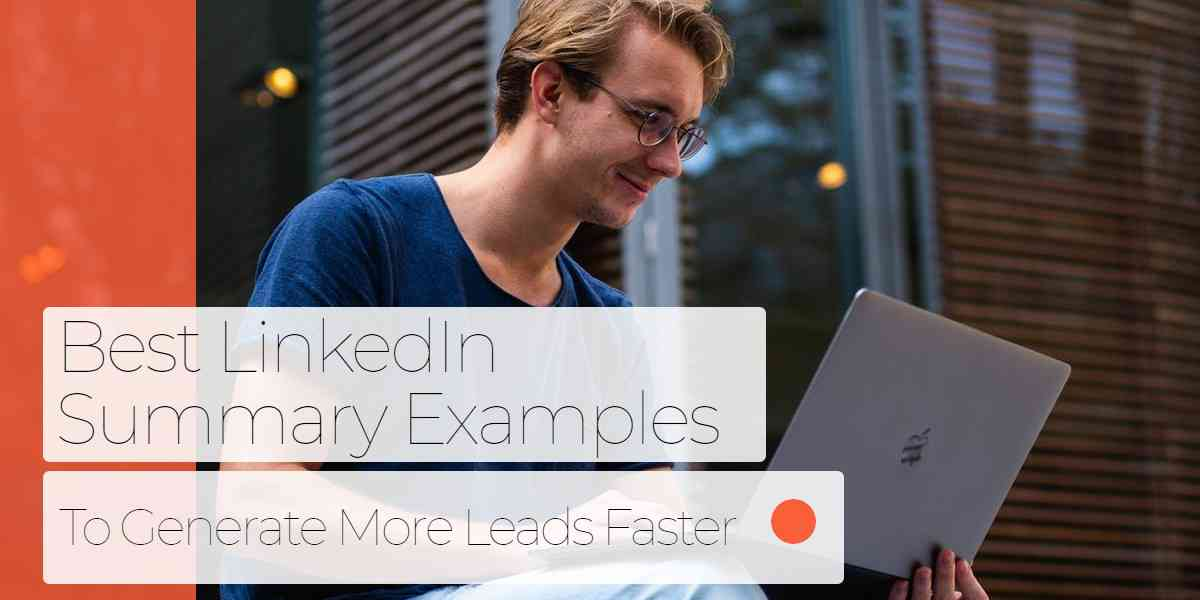 LinkedIn Summary Examples From Top Social Sellers