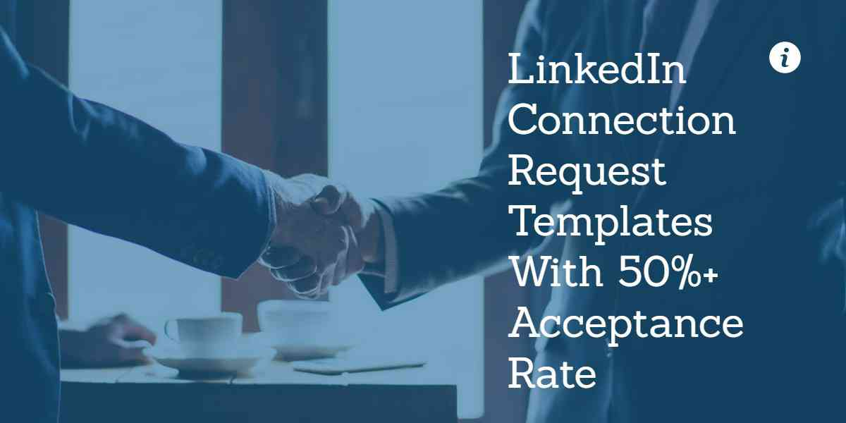 LinkedIn Connection Request Message Templates for Higher Connection Rates