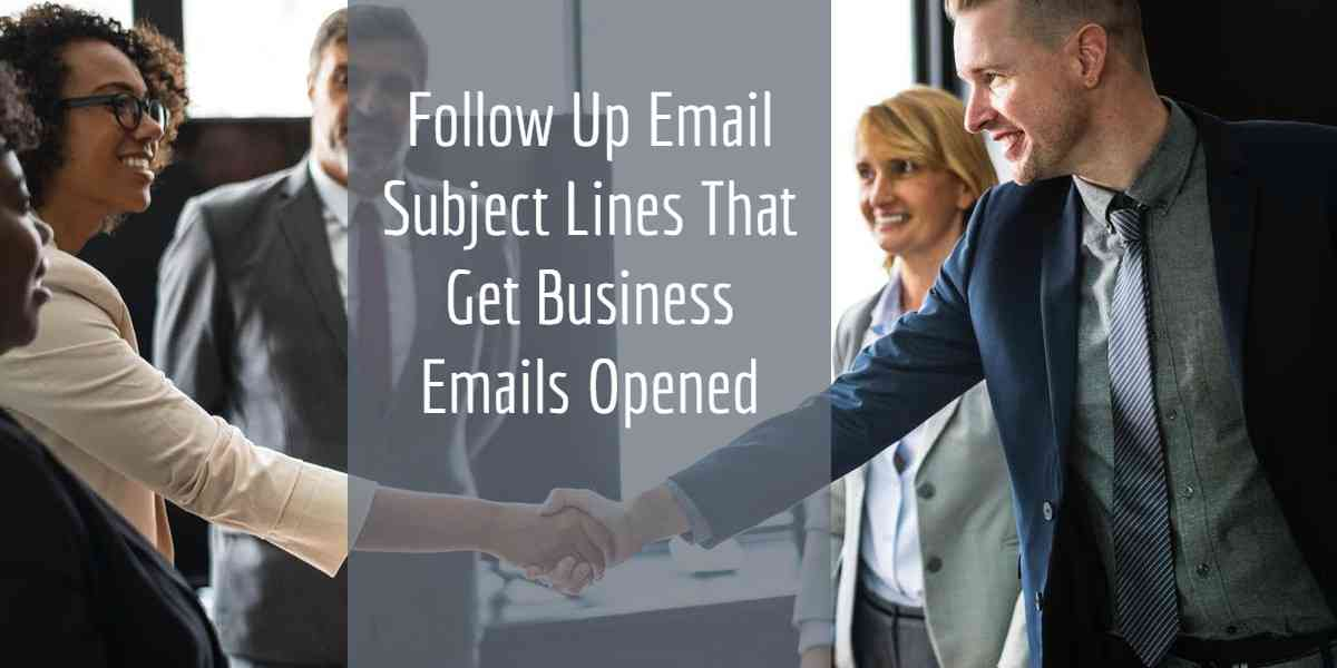 Best Follow Up Email Subject Line Examples that Get Replies