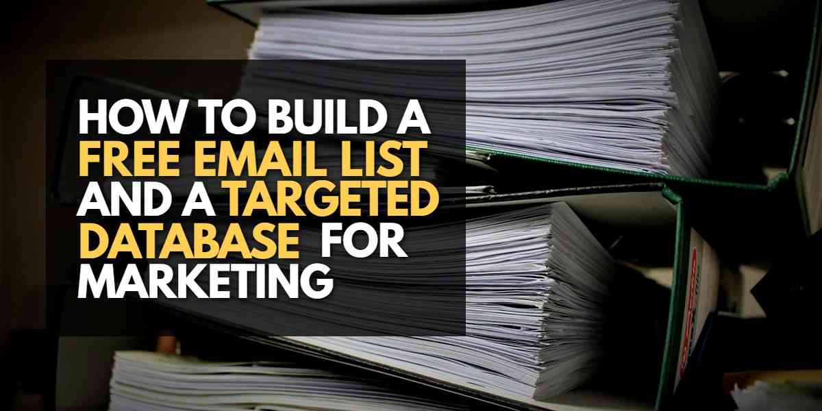How to Create a Free Email List - The Ultimate Guide
