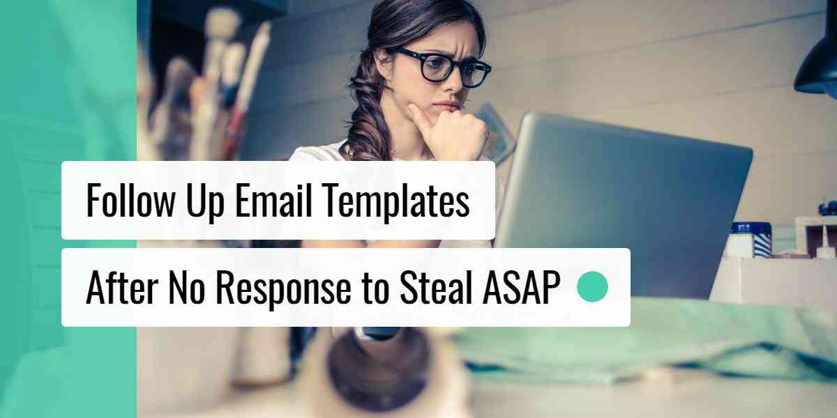 Everything Your Follow-Up Email Template Should Include to Get A Response