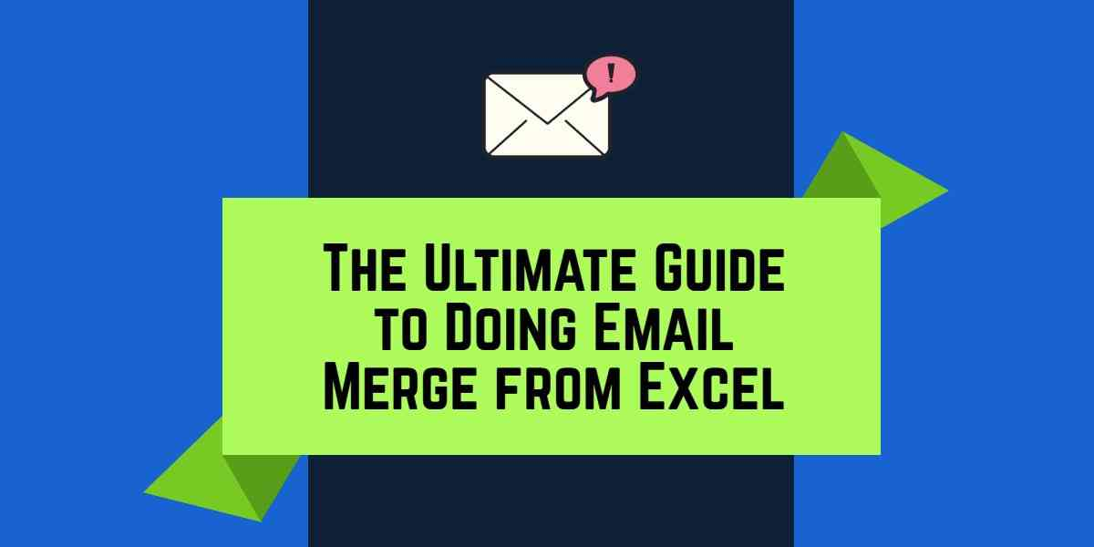 How to Properly Do an Email Merge for Your Email List