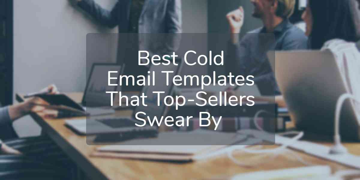 The Essentials of a Powerful Cold Email Template