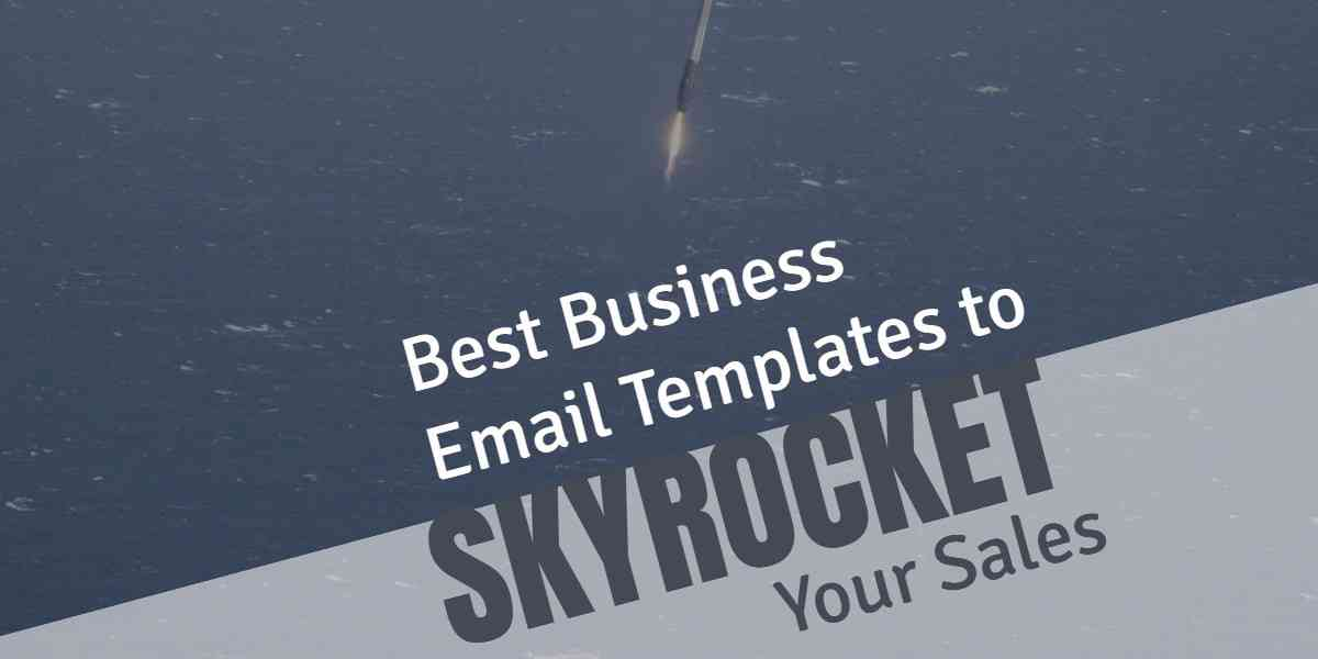 Business Email Templates and Tips to Craft Your Own