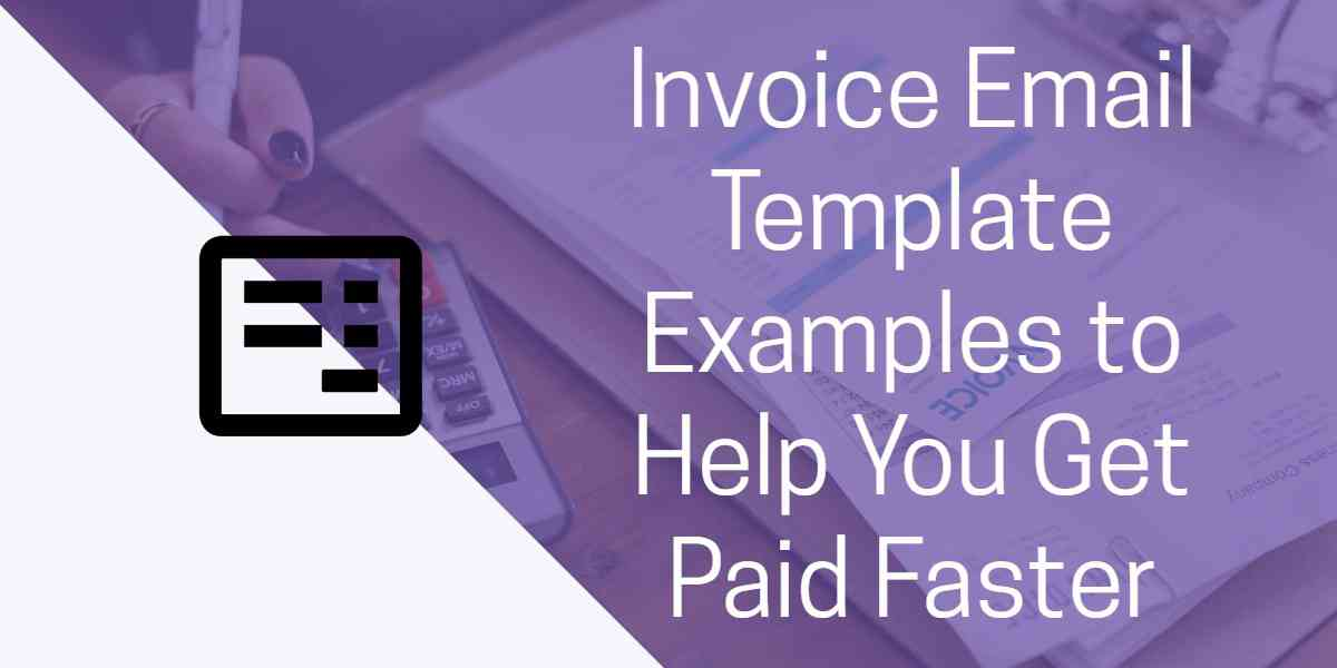 Everything You Need to Know About Invoice Email Templates