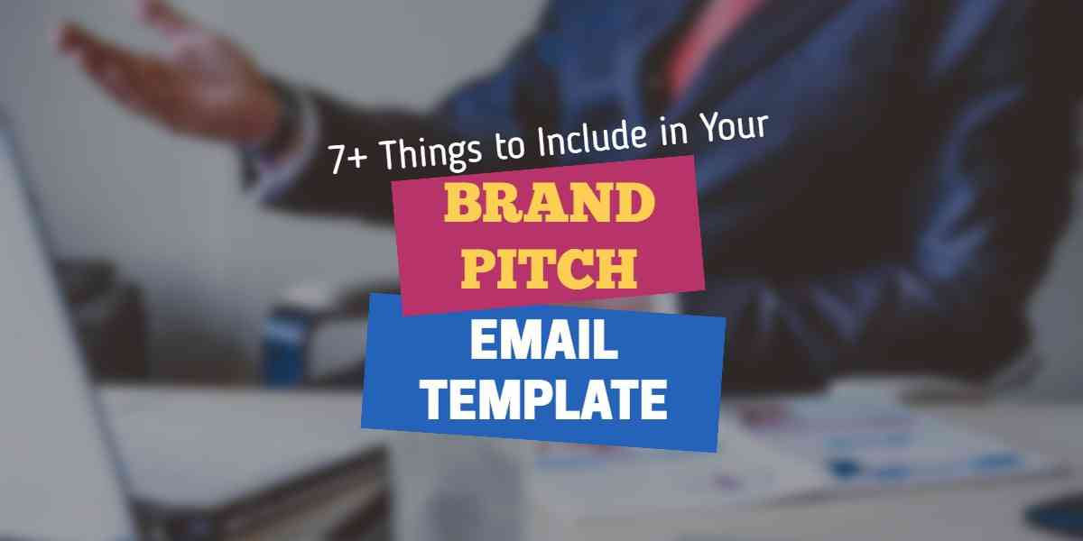 How to Write the Perfect Brand Pitch Email with Templates